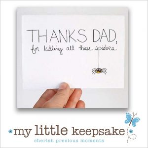 Fathers day funny quote spiders